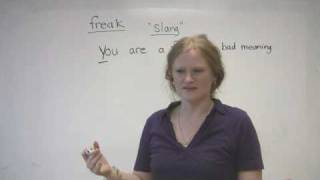English Slang - FREAK