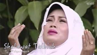 Video Shalawat Talbiah - Hj. Wahyuningsih MP3, 3GP, MP4, WEBM, AVI, FLV Juli 2018