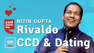 Video Nitin Gupta (Rivaldo) on CCD & Dating MP3, 3GP, MP4, WEBM, AVI, FLV November 2017