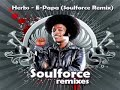 top fijian remix - Herbs - E-Papa (Soulforce Remix)