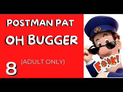 """Postman Pat """"Oh Bugger"""" (Adult Only VERY RUDE)"""
