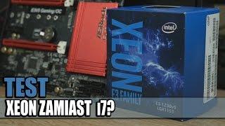 Intel Xeon - pogromca i5 i i7?