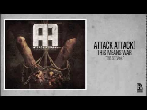 Attack Attack! - The Betrayal