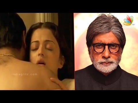 Amitabh-Bachchan-ANGRY-with-Aishwarya-Rai-Ranbir-Kapoor-Intimate-Scene-Hot-Tamil-News