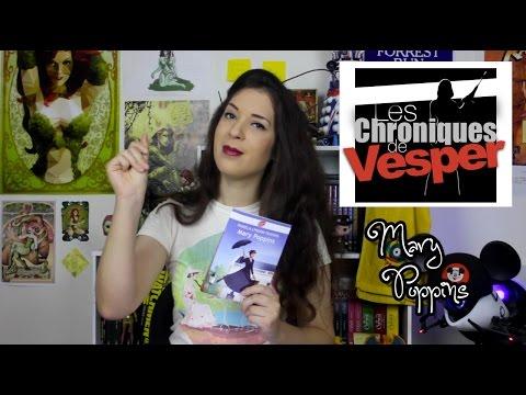 Les Chroniques de Vesper – #9 Mary Poppins