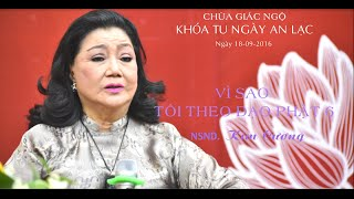 NSND. Kim Cương - Khóa tu Ngày An Lạc chùa Giác Ngộ