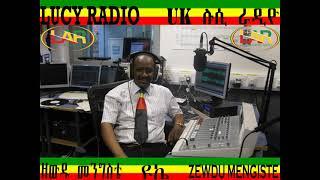 Dr Belachew Chekene   Part 8 Interview By Journalist Zewdu Mengiste Lucy Radio U.K