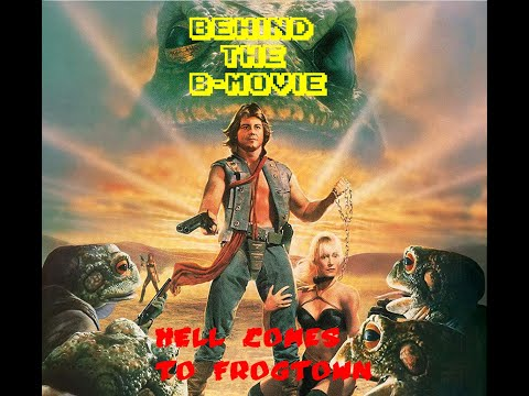 Behind the B-Movie Hell comes to Frog Town (1988)