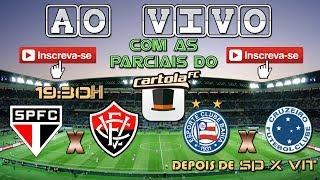 ACOMPANHE A NARRAÇÃO COMPLETA DE SÃO PAULO X VITÓRIA - AO VIVO COM AS PARCIAIS DO CARTOLA NA TELA E...