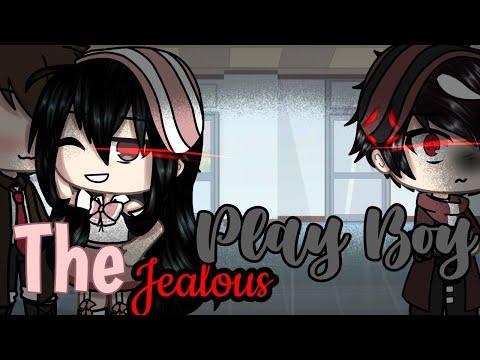 - •° The jealous Play Boy °• - GLMM Part 2 // original \\ original Gacha life mini movie
