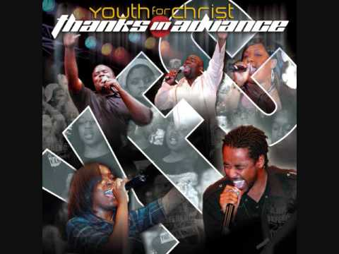"Youth For Christ (YFC) –  ""He Can (Work It Out)"""
