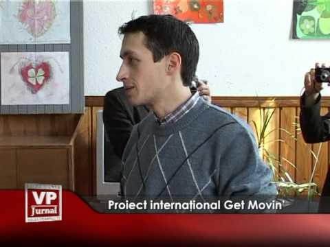 Proiect internaţional Get Movin'