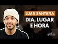 Dia, Lugar e Hora - Luan Santana (aula de violão completa)