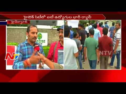 IT Employees Huge Rally in Hitech City over Removing From Jobs