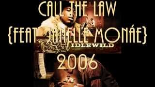 OutKast feat. Janelle Monáe ~ Call The Law