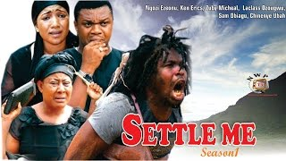 Settle Me Season 1 - Nollywood Movie