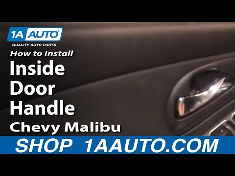 How To Install Replace Inside Door Handle Chevy Malibu 04-07 1AAuto.com