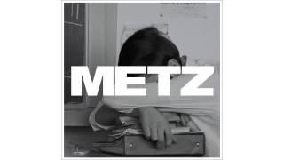 Download Lagu METZ - Sad Pricks Mp3