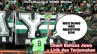 Video Chant bahasa Jawa yang kompak dinyanyikan Bonek saat Persebaya menjamu PSMS Medan di Stadion GBT Sby MP3, 3GP, MP4, WEBM, AVI, FLV Juli 2018
