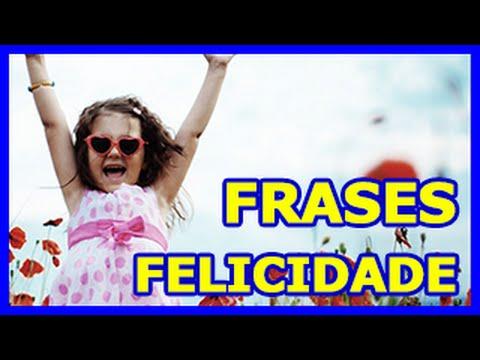Frases curtas - Frases de Felicidade Curtas e Lindas (lista com as melhores)!