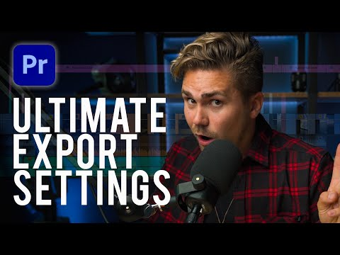 Best Render and Export Settings for Premiere Pro | Tutorial