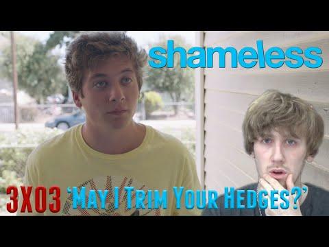 Shameless Season 3 Episode 3 - 'May I Trim Your Hedges?' Reaction