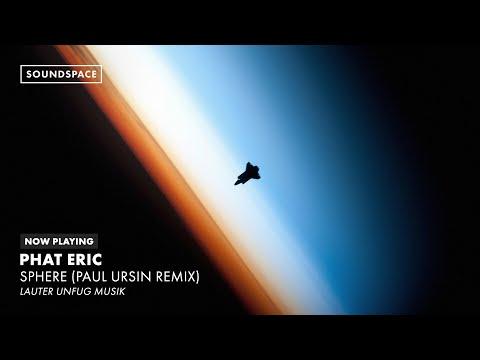Phat Eric - Sphere (Paul Ursin Remix)