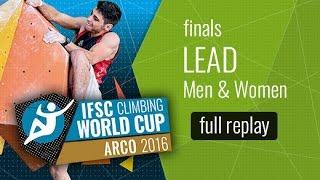 (LIVE) IFSC Climbing World Cup Arco 2016 - Lead - Finals - Men/Women by International Federation of Sport Climbing
