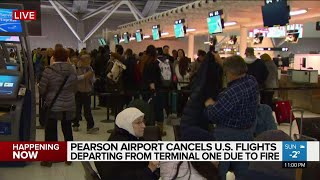 U.S. flights from Pearson's Terminal 1 cancelled after fire