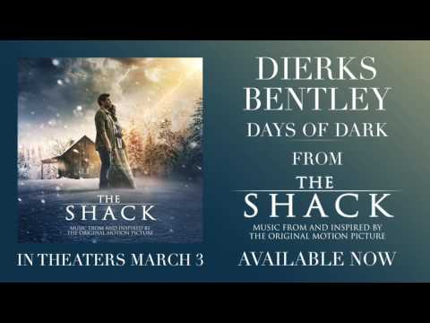 Dierks Bentley - Days Of Dark (from The Shack) [Official Audio]