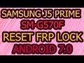 G570F Remove Google Account (Frp Lock) Android 7.0