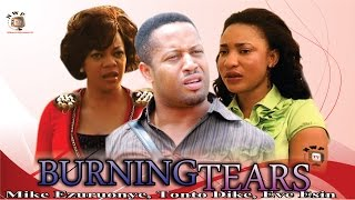 Burning Tears -  Nollywood Movie