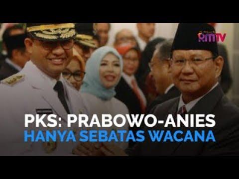 PKS: Prabowo-Anies Hanya Sebatas Wacana