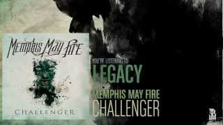 Video Memphis May Fire - Legacy MP3, 3GP, MP4, WEBM, AVI, FLV September 2018