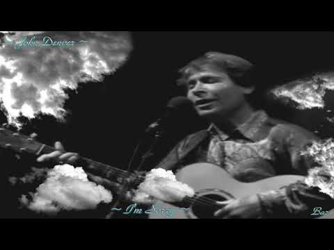John Denver ~ I'm Sorry ~ Baz