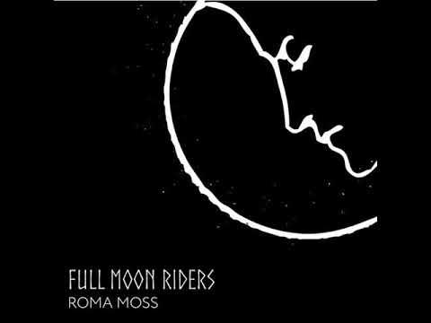 FREE DOWNLOAD: Roma Moss — Full Moon Riders (Original Mix)