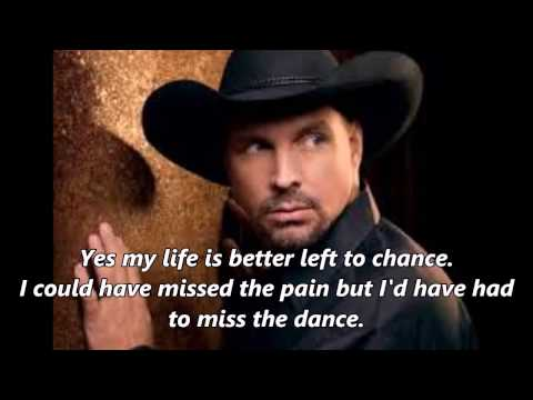 Garth Brooks – The Dance (With Lyrics)