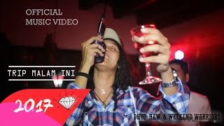 DHYO HAW - TRIP MALAM INI (Official Music Video HD) New Album 2017 Video