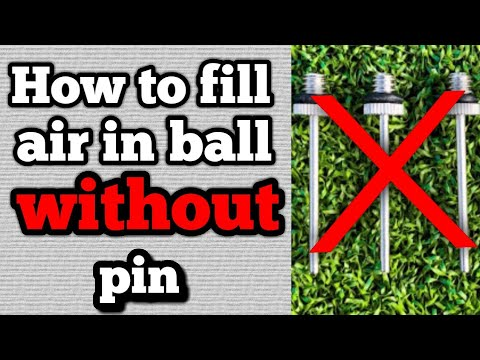 How to fill air in ball without pin.😃