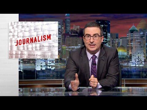 John Oliver on Journalism