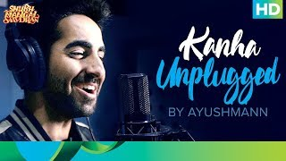 "Ayushmann Khurana sings Kanha to give another beautiful rendition of this soulful song celebrating love and innocence.Song Name: KanhaSinger: Ayushmann KhurranaComposer - Tanishk - VayuLyrics - Tanishk - VayuGuitar: Tapas Roy ""Shubh Mangal Saavdhan"" releases in theaters on 1st September, 2017To watch more log on to http://www.erosnow.comFor all the updates on our movies and more:https://www.youtube.com/ErosNowhttps://twitter.com/#!/ErosNowhttps://www.facebook.com/ErosNowhttps://www.facebook.com/erosmusicindiahttps://plus.google.com/+erosentertainmenthttps://www.instagram.com/eros_nowhttp://www.dailymotion.com/ErosNowhttps://vine.co/ErosNow http://blog.erosnow.com"