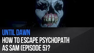 "There is possibility to succesfully hide, when psychopath is after Sam in episode 5 of Until Dawn game. To do this, run above the bed, choose ""hide"" in the basement, but only when you have the bat ready to use (from episode 2), go through the closed doors and finaly hide in the elevator shaft. Using the bat against the opponent is a part of the The Psycho Path trophy / achievement.It doesn't matter if you run from murderer or not to further parts of the game, Sam will live - it's only related with butterfly effect.► MORE GAME GUIDEShttp://guides.gamepressure.com/► FOLLOW UShttps://twitter.com/gamepressurecomhttps://www.facebook.com/gamepressurecom"