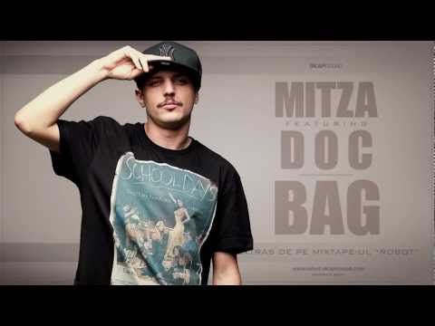 bag - Muzica: Mitza Text: DOC / Mitza Foto: Ciprian Strugariu Artwork by Griffo Booking: Cristi Ochiu: +40 746 224 499; e-mail: cristi@musicexpert.ro Press: Mihnea...