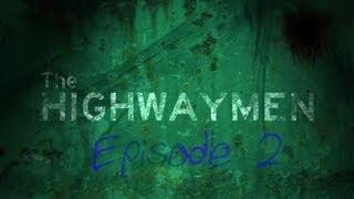 Nonton The Highwaymen - Episode 2 Film Subtitle Indonesia Streaming Movie Download