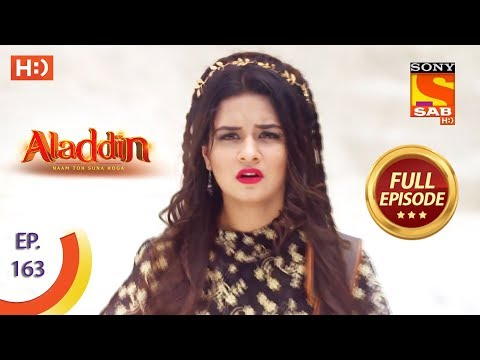 Aladdin - Ep 163 - Full Episode - 1st April, 2019