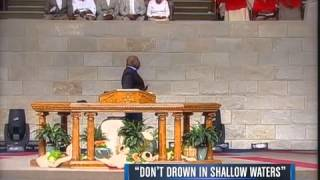 TD Jakes - Don't Drown in Shallow Waters Part 2
