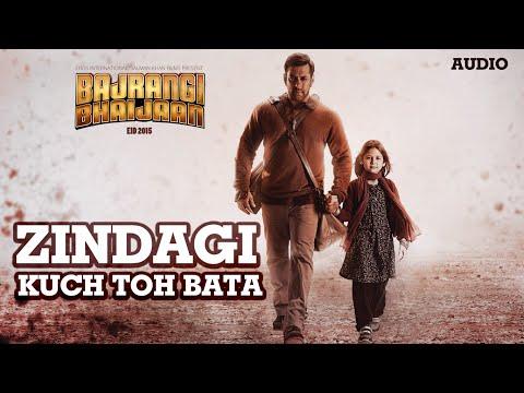 'Zindagi Kuch Toh Bata (Reprise) Full AUDIO Song Pritam | Salman Khan, Kareena K | Bajrangi Bhaijaan