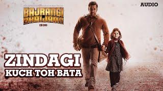 Nonton 'Zindagi Kuch Toh Bata (Reprise)' Full AUDIO Song | Salman Khan, Kareena Kapoor | Bajrangi Bhaijaan Film Subtitle Indonesia Streaming Movie Download
