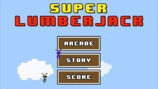 Super Lumberjack YouTube video