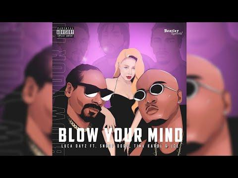 Luca Dayz, Snoop Dogg, Tina Karol & L.O.E. - Blow your mind [Премьера 2020]